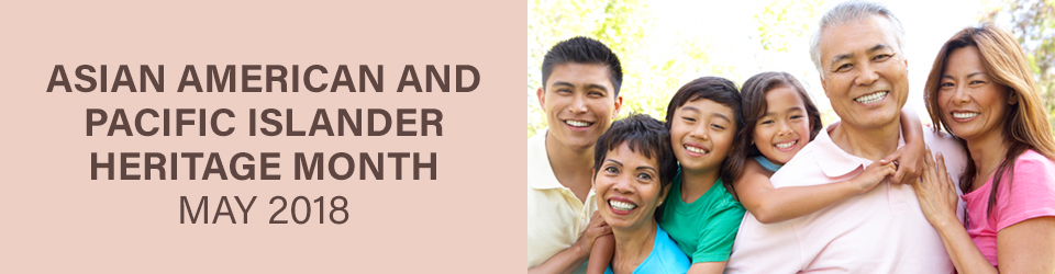 AAPI Rotator item -  Asian American and Pacific Islander (AAPI) Heritage Month 2018
