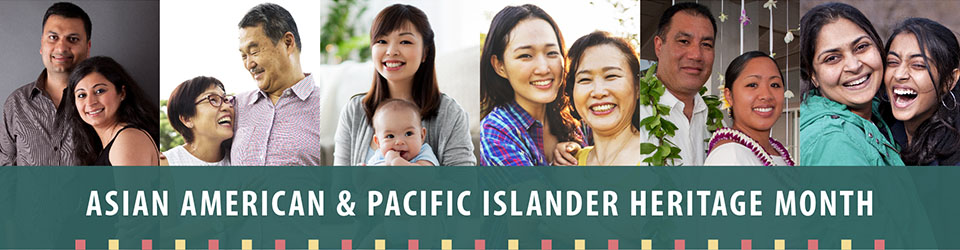 Link to Asian American and Pacific Islander (AAPI) Heritage Month 2020