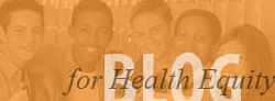 Blog for Health  Equity