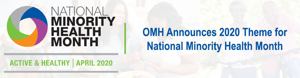 Link to OMH National Minority Health Month 2020